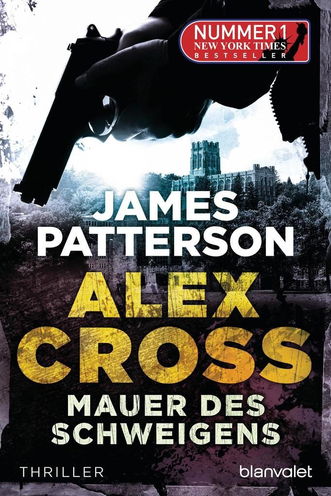 Mauer des Schweigens - Alex Cross 8 - als eBook von James Patterson