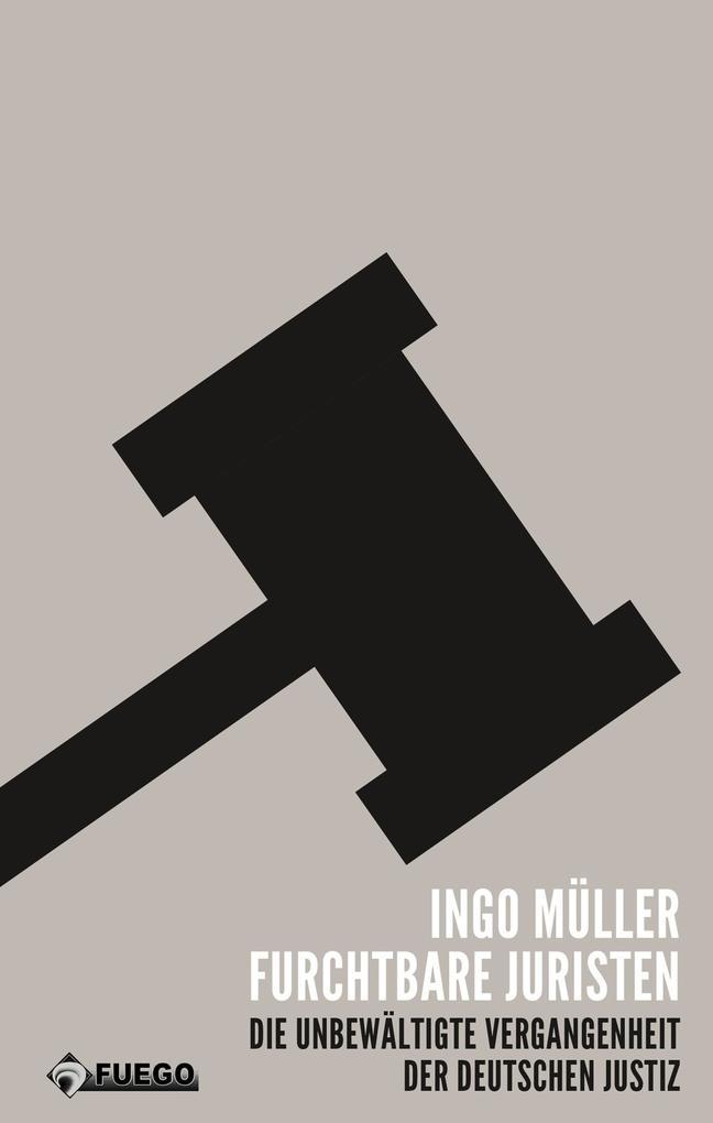 Furchtbare Juristen als eBook