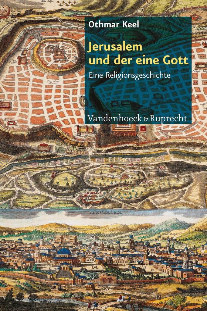 Jerusalem und der eine Gott als Buch (kartoniert)