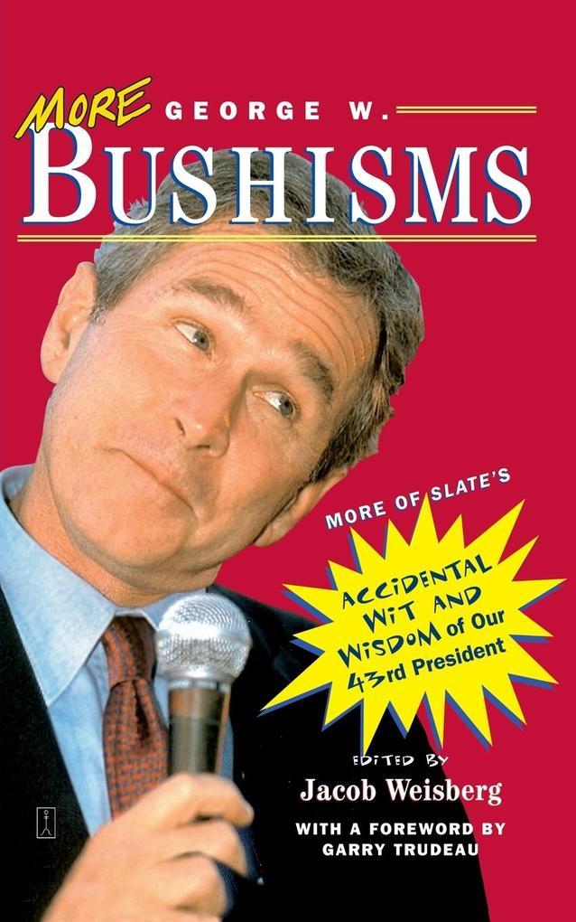 More George W. Bushisms als Taschenbuch