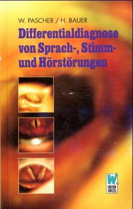 Differentialdiagnose von Sprach-, Stimm- und Hörstörungen als Buch