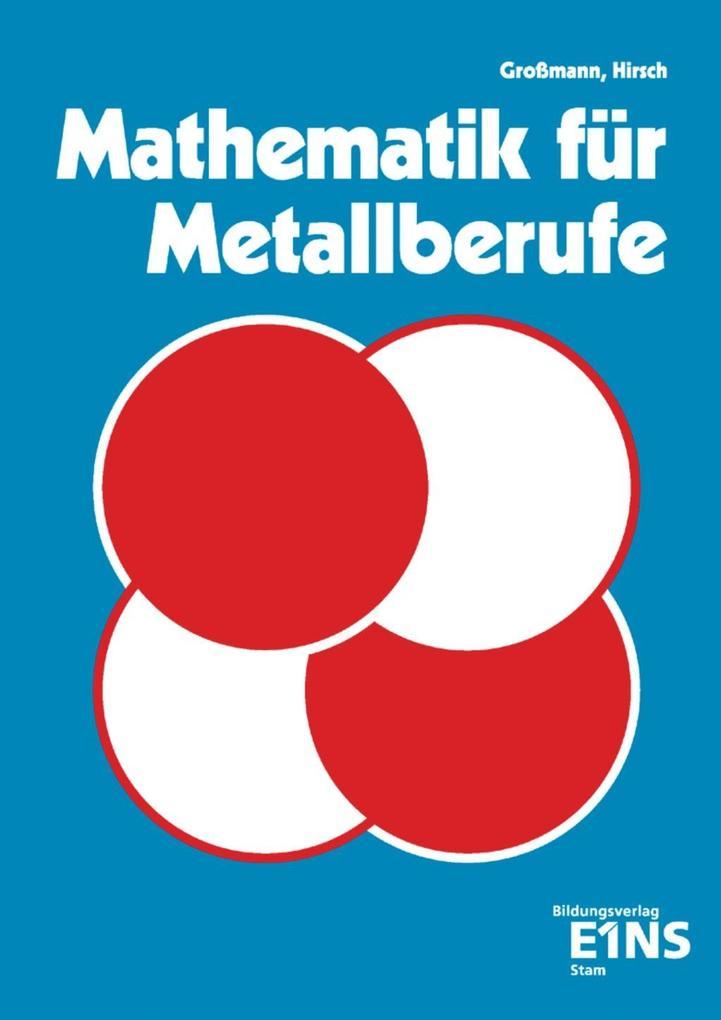 Mathematik für Metallberufe 1 als Buch