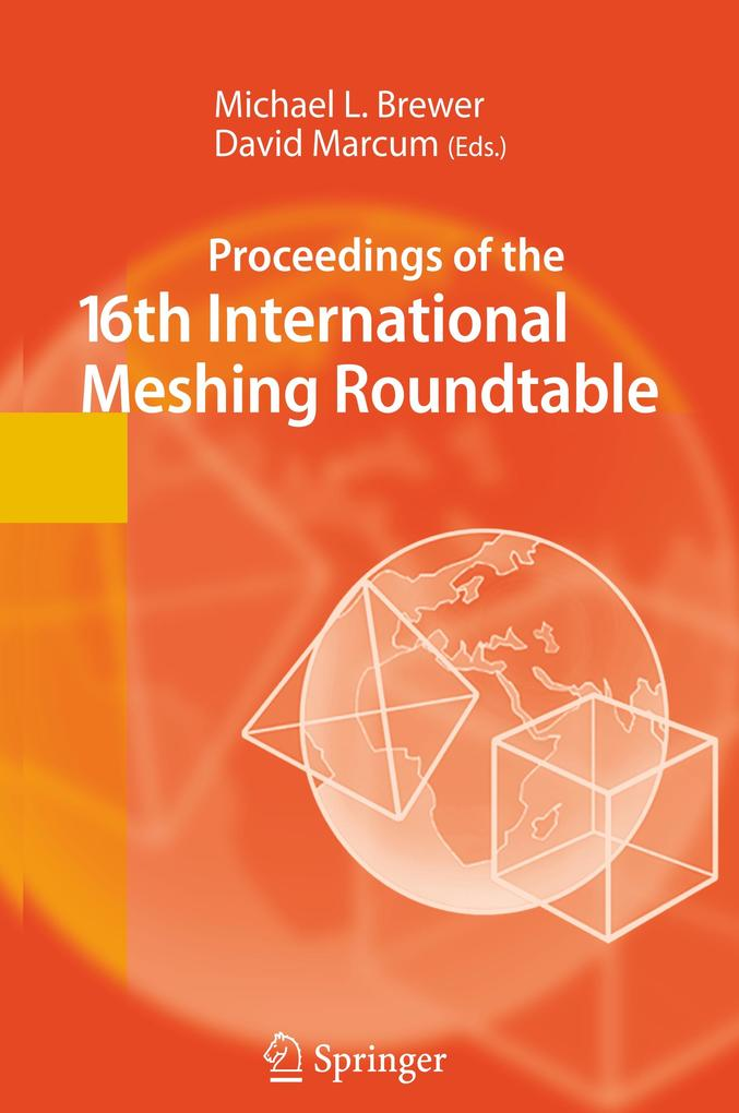 Proceedings of the 16th International Meshing Roundtable als Buch