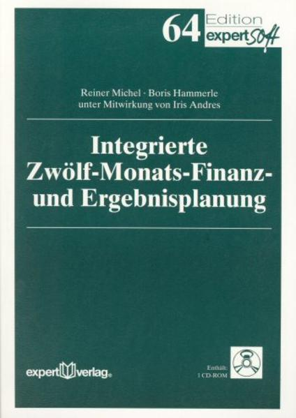 Integrierte Zwölf-Monats-Finanz und Ergebnisplanung als Buch