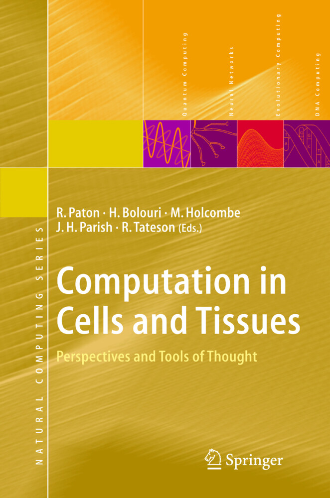 Computation in Cells and Tissues als Buch