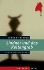 Lindner und das Keltengrab