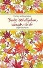 Bunte Herbstfarben wünsch ich dir