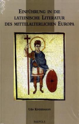 Einführung in die Lateinische Literatur des mittelalterlichen Europa als Buch