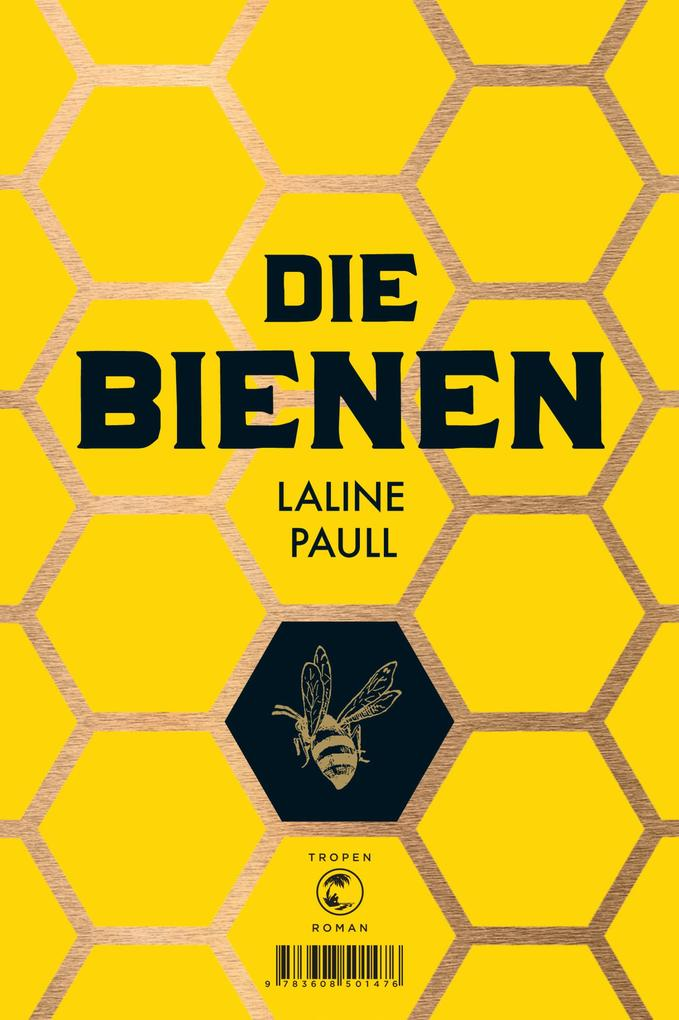 Die Bienen als eBook von Laline Paull