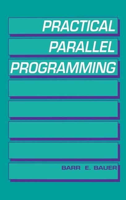 Practical Parallel Programming als Buch