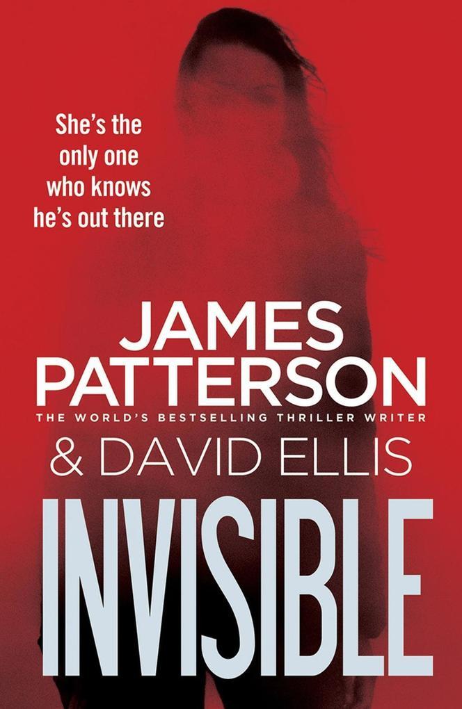 Invisible als eBook von James Patterson