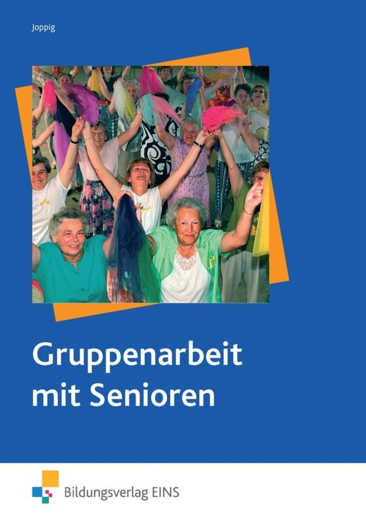 Gruppenarbeit mit Senioren. Lehr-/Fachbuch als Buch