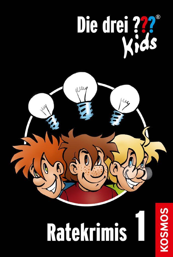 Die drei ??? Kids. Ratekrimis 1 (drei Fragezeichen Kids) als eBook