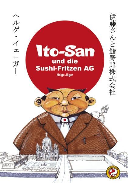 ITO-SAN und die SUSHI-FRITZEN AG als Buch
