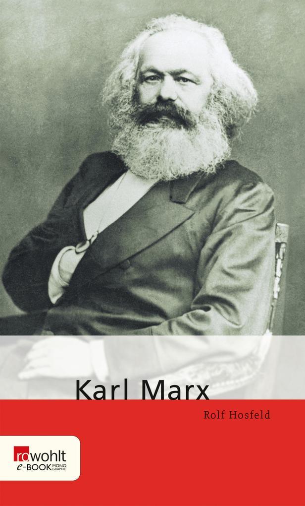 Karl Marx als eBook von Rolf Hosfeld