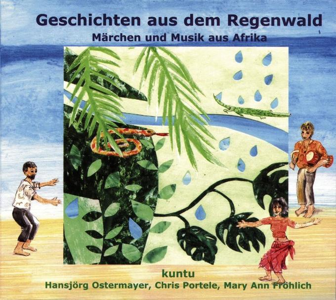 Geschichten aus dem Regenwald. CD als Hörbuch