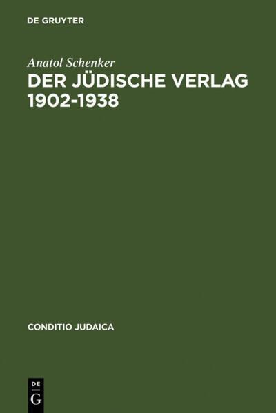 Der Jüdische Verlag 1902-1938 als Buch