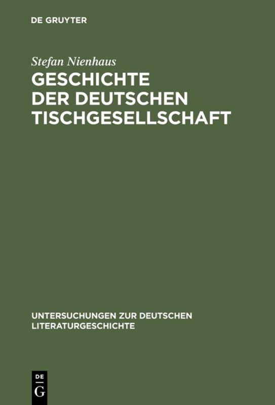 Geschichte der deutschen Tischgesellschaft als Buch