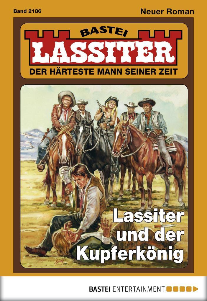 Lassiter - Folge 2186 als eBook von Jack Slade