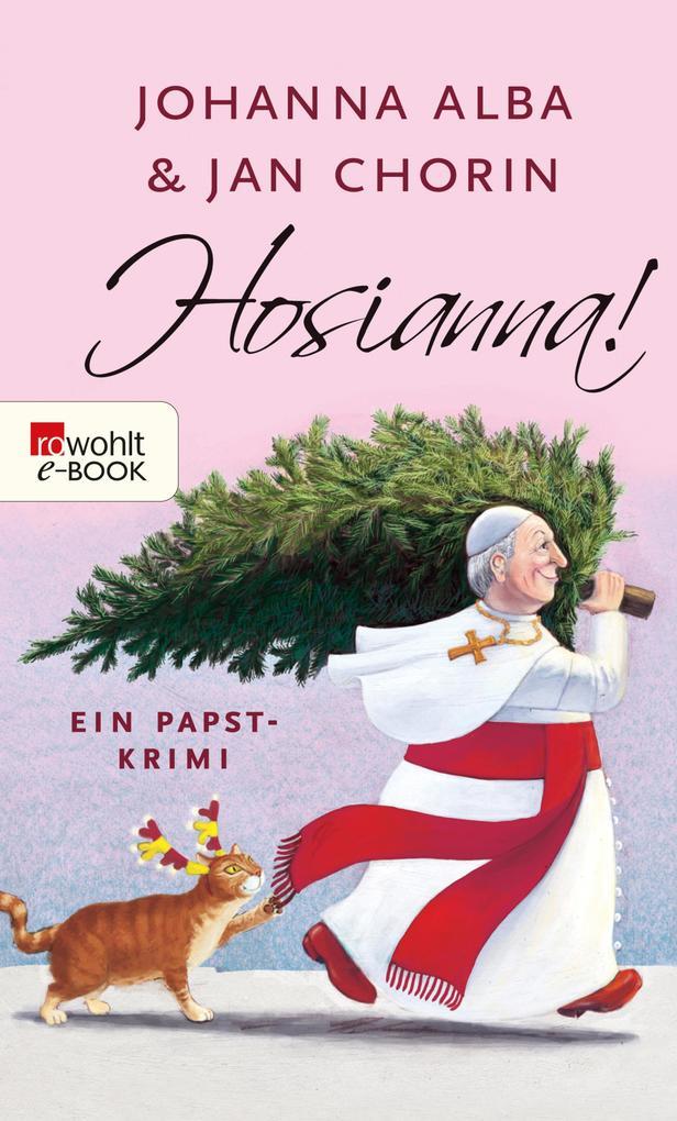Hosianna! als eBook von Johanna Alba, Jan Chorin