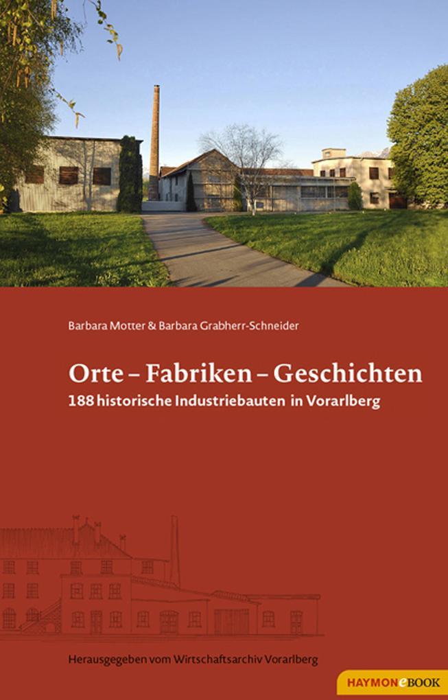 Orte - Fabriken - Geschichten als eBook