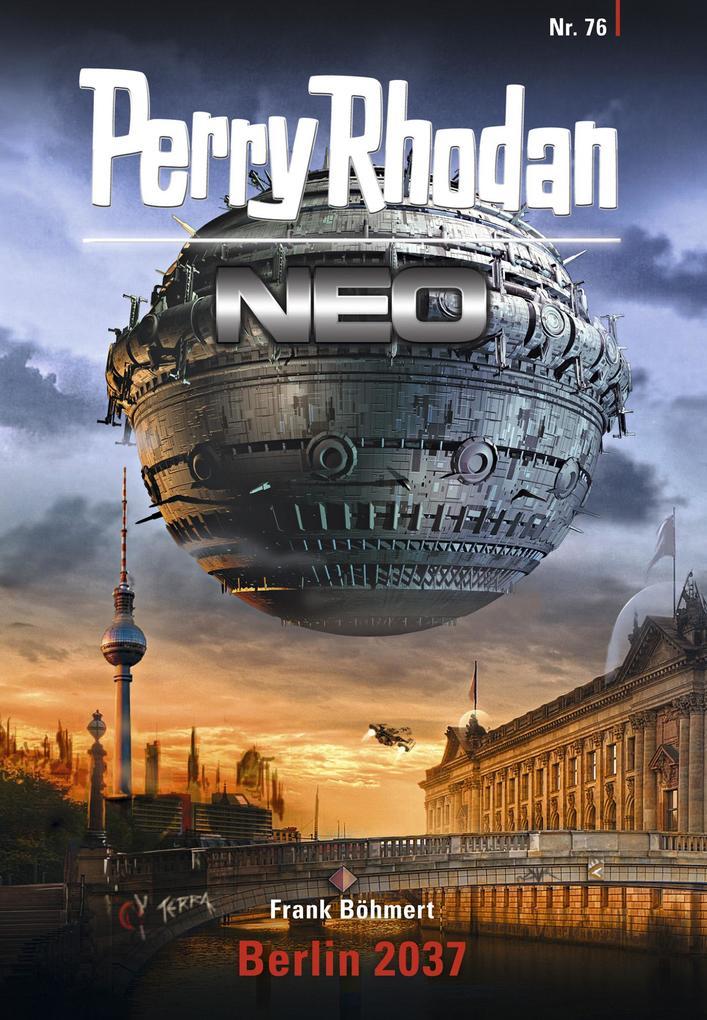 Perry Rhodan Neo 76: Berlin 2037 als eBook