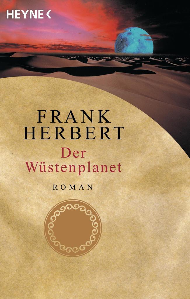 Wüstenplanet-Zyklus 1. Der Wüstenplanet als eBook von Frank Herbert