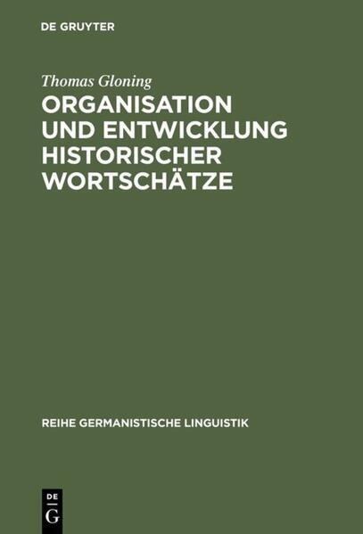 Organisation und Entwicklung historischer Wortschätze als Buch