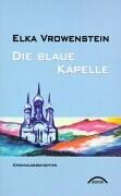 Die blaue Kapelle als Buch
