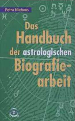 Das Handbuch der astrologischen Biografiearbeit als Buch (kartoniert)