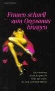 Frauen schnell zum Orgasmus bringen als Buch