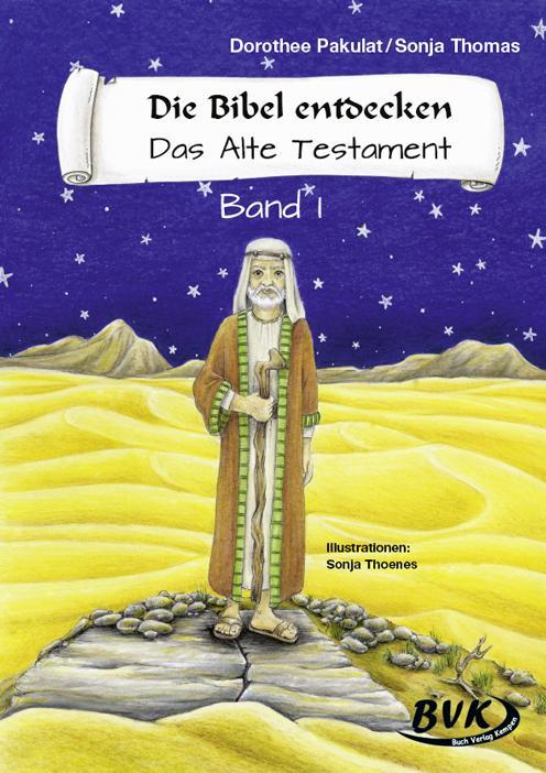 Die Bibel entdecken. Das Alte Testament 1. Kopiervorlagen als Buch