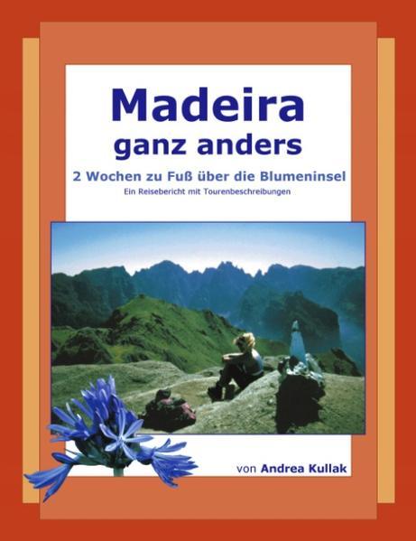 Madeira ganz anders als Buch