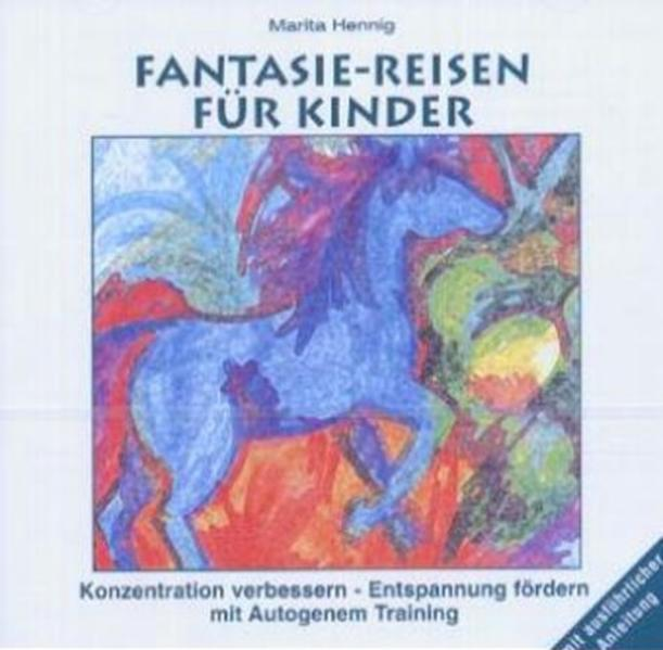 Fantasie-Reisen für Kinder. CD als Hörbuch