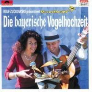Die Bayerische Vogelhochzeit. CD als Hörbuch