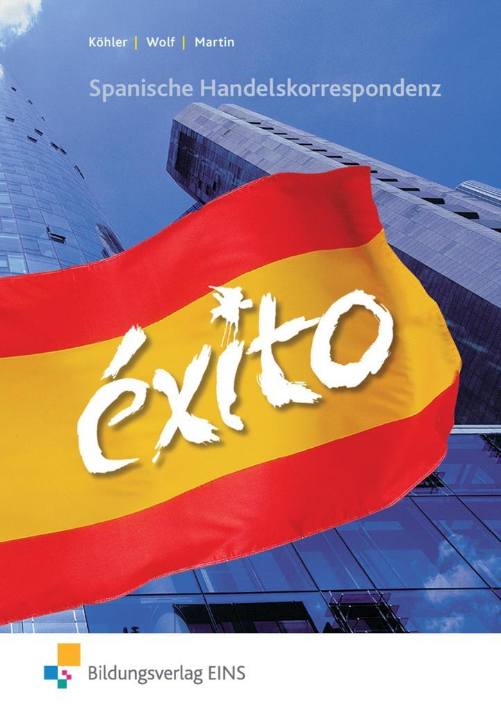 EXITO. Spanische Handelskorrespondenz als Buch