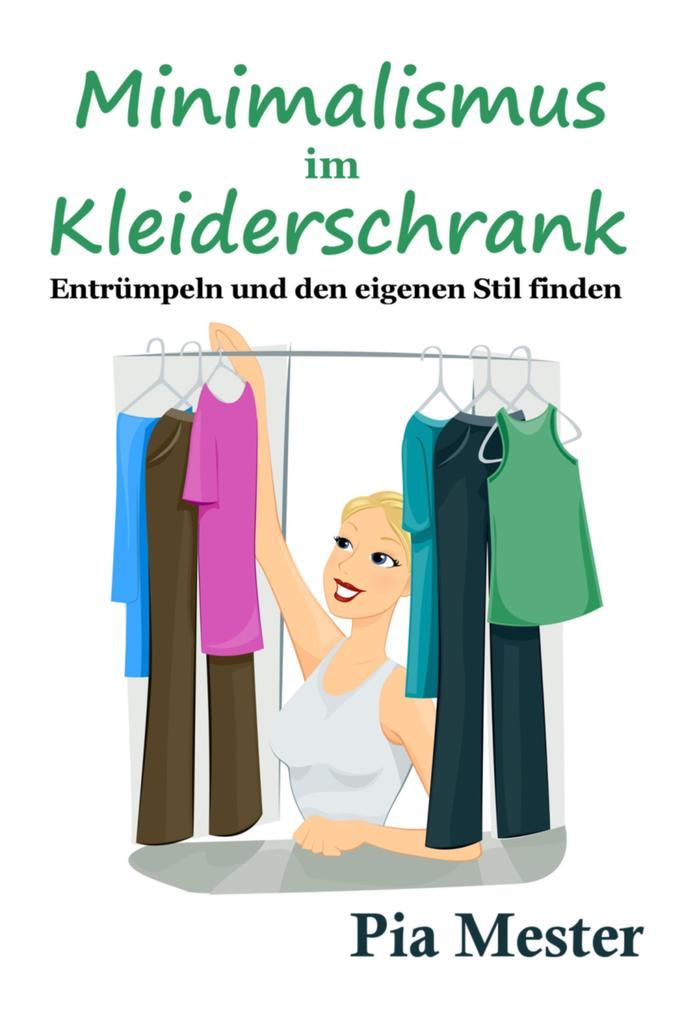 Minimalismus im Kleiderschrank als eBook
