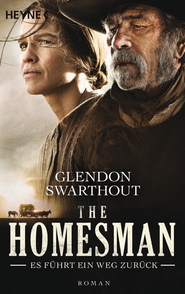 The Homesman - Es führt ein Weg zurück als eBook von Glendon Swarthout