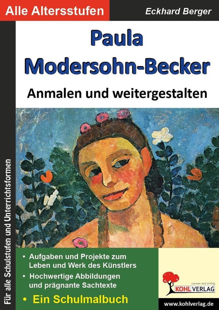 Paula Modersohn-Becker ... anmalen und weitergestalten