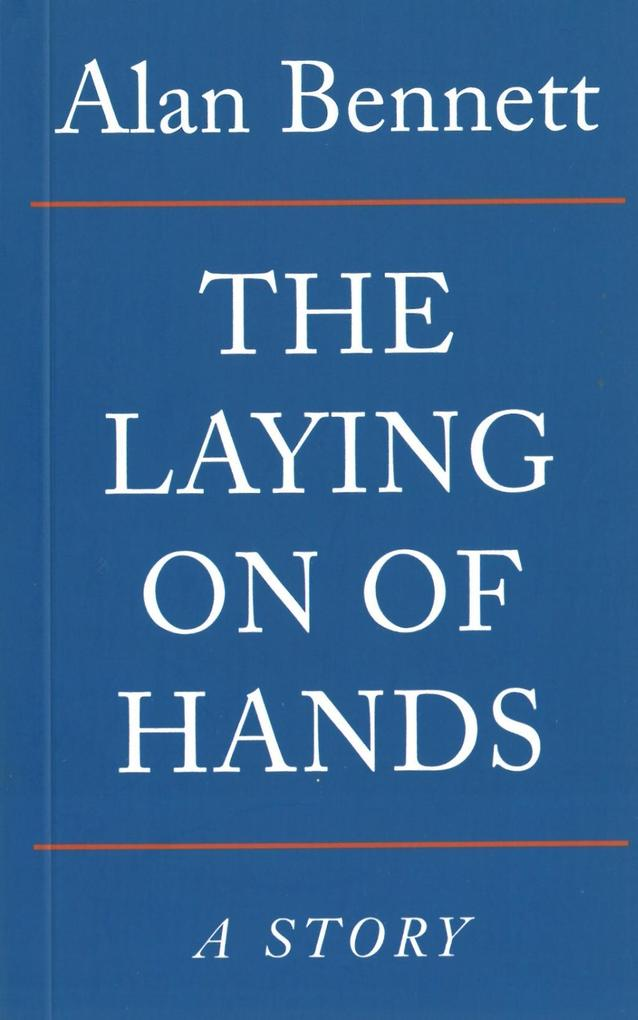 The Laying On Of Hands als eBook
