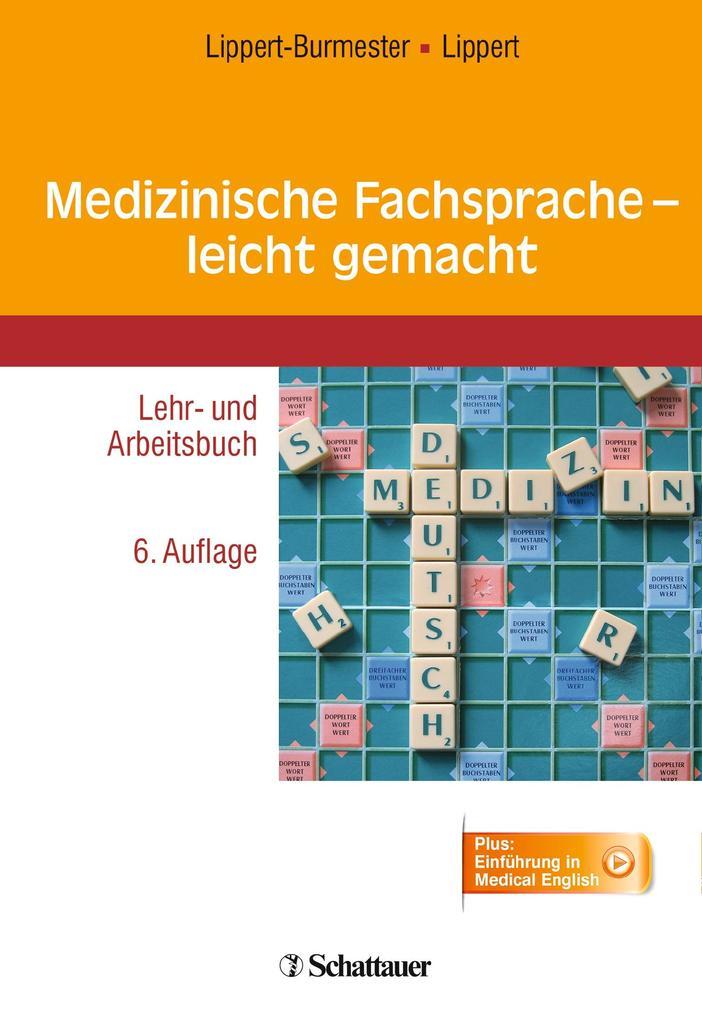 Medizinische Fachsprache - leicht gemacht als Buch