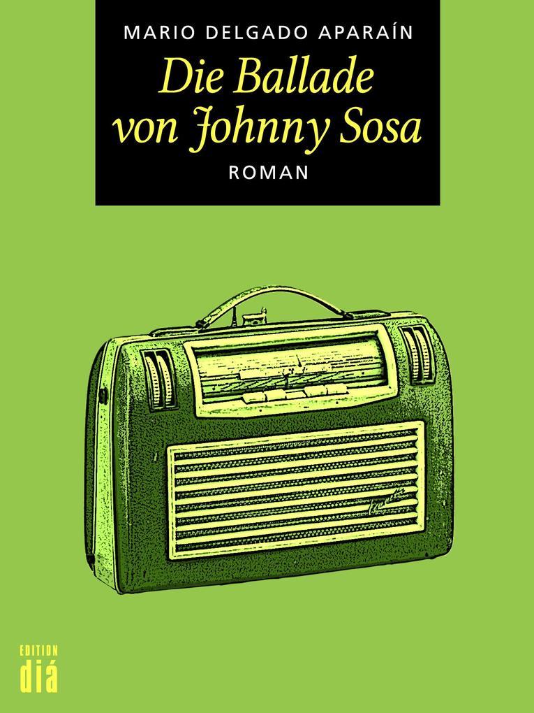 Die Ballade von Johnny Sosa als eBook