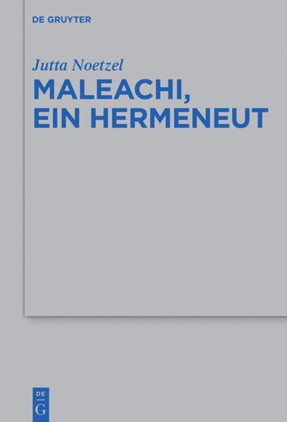 Maleachi, ein Hermeneut als Buch