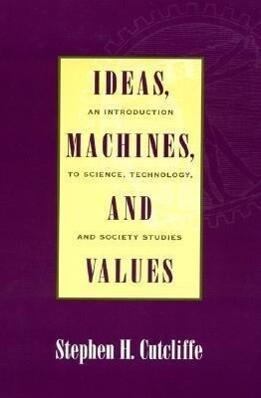 Ideas, Machines, and Values als Buch (gebunden)