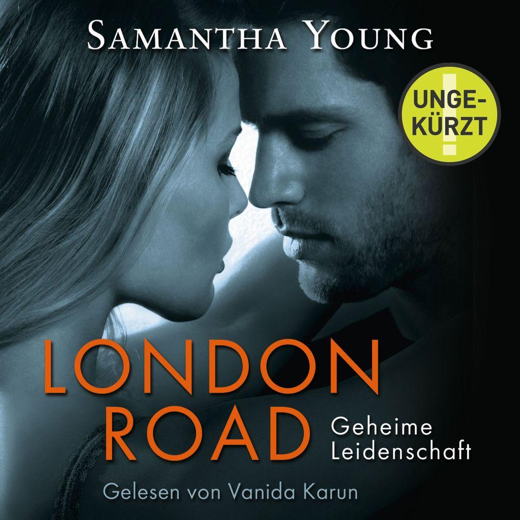 London Road - Geheime Leidenschaft als Hörbuch Download