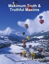Maximum Truth & Truthful Maxims