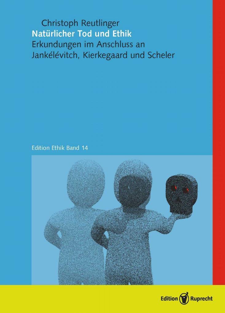 Natürlicher Tod und Ethik als eBook