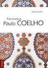 Faszination Paulo Coelho