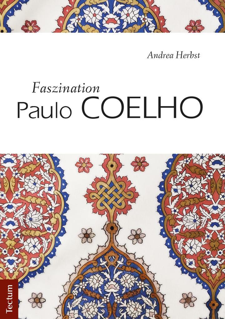 Faszination Paulo Coelho als eBook
