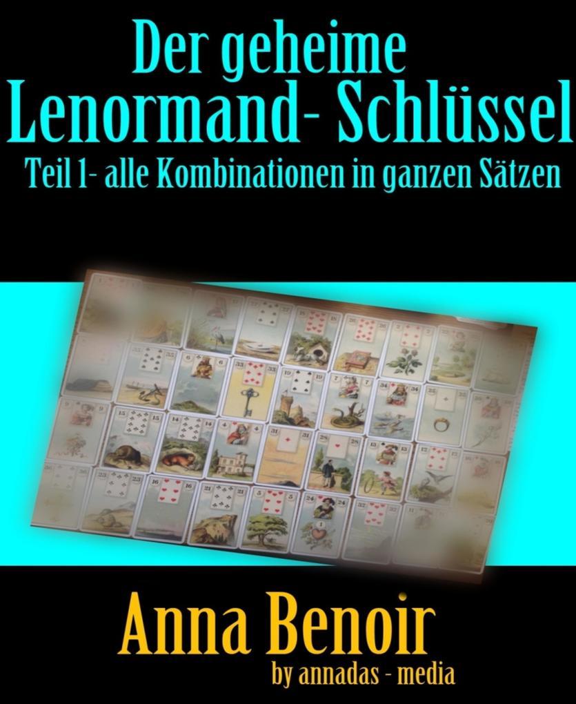 Der geheime Lenormand- Schlüssel Teil 1 als eBook
